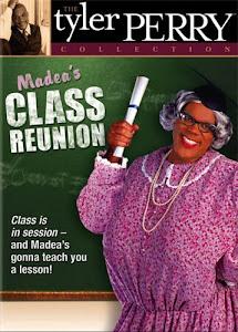 Madea's Class Reunion Poster