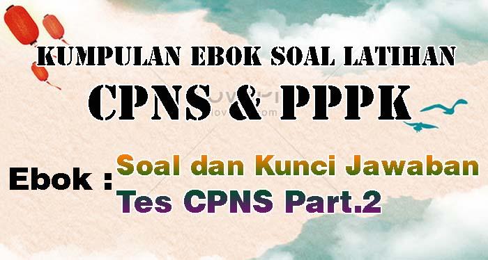 26 Ebook Soal Tes CPNS dan Kunci Jawaban