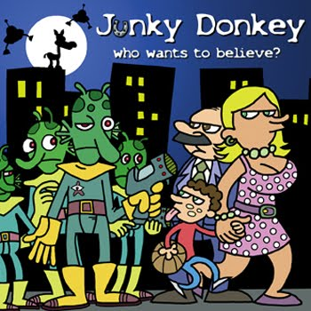 <center>Junky Donkey - Who Wants To Believe? (2008)</center>