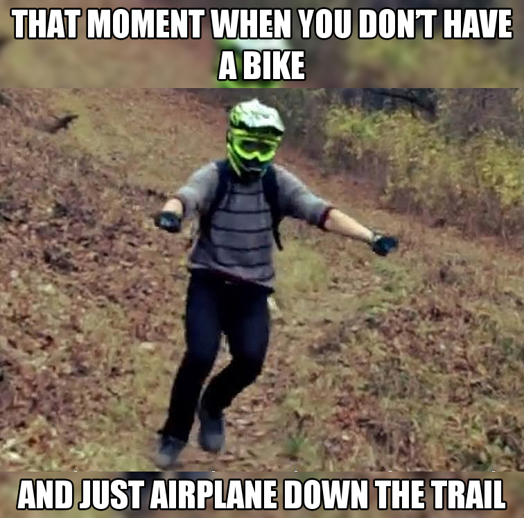 MTB Meme Of The Day - 01/31/17