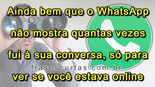 Ver a Conversa do WhatsApp para saber se está online