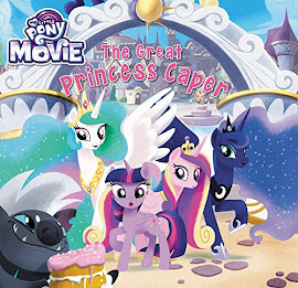 My Little Pony MLP The Movie: The Great Princess Caper Books