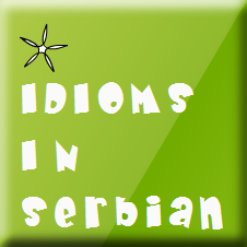Serbian Fun Expressions and Idioms