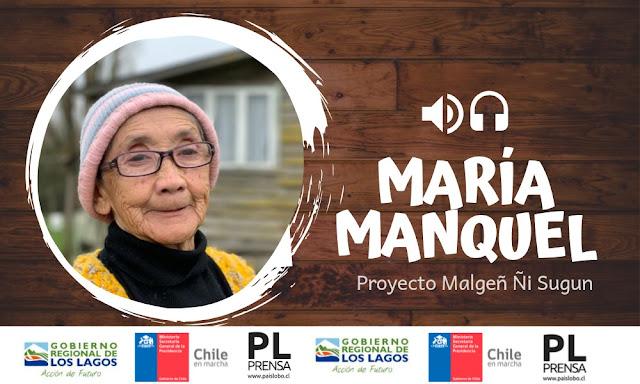Dirigenta Mapuche María Manquel - Malgeñ ñi sugun | Podcast 07