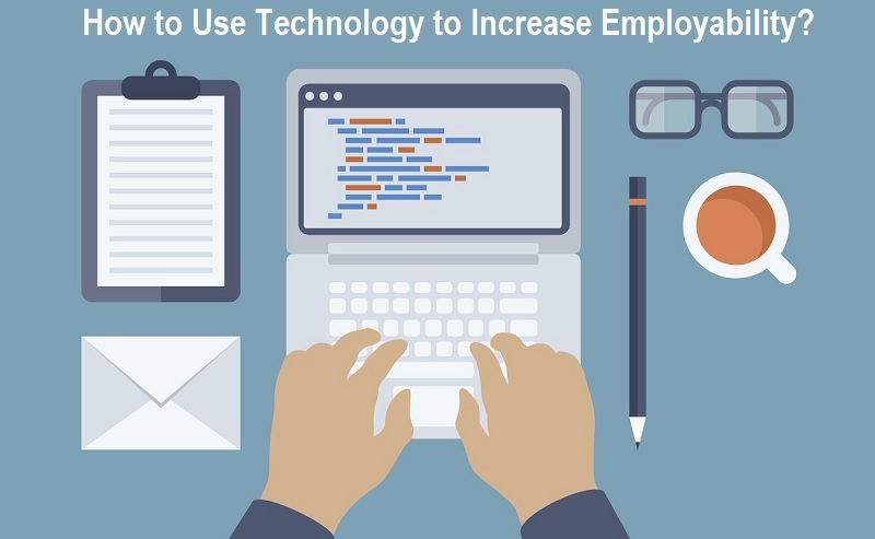How to Use Technology to Increase Employability and Find Work