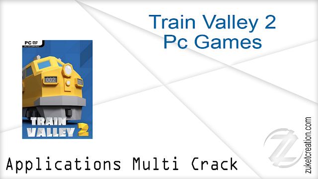 Train Valley 2 Pc Games