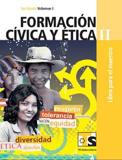 Libro de TelesecundariaFormación Cívica y ÉticaIITercer gradoVolumen ILibro para el Maestro2016-2017