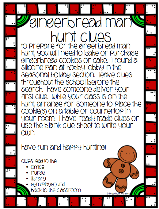 and clues for your own gingerbread hunt throughout the school!