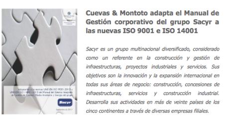 Contrato con el grupo Sacyr para adaptar su Manual de Gestión corporativo a las nuevas ISO 9001 e ISO 14001 de 2015.