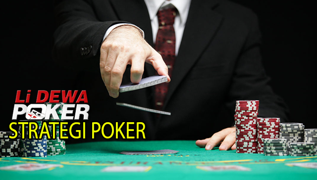 Strategi dan Tips Bermain Poker