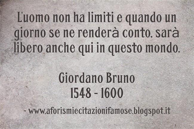 Aforismi E Citazioni Famose Aforisma Celebre Giordano Bruno