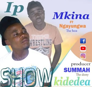 Download Audio | IP Mkina ft Ngayungwa The Best - Show Kidedea