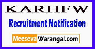 KARHFW Karnataka State Health and Family Welfare Society Recruitment Notification 2017 Last Date 27-07-2017