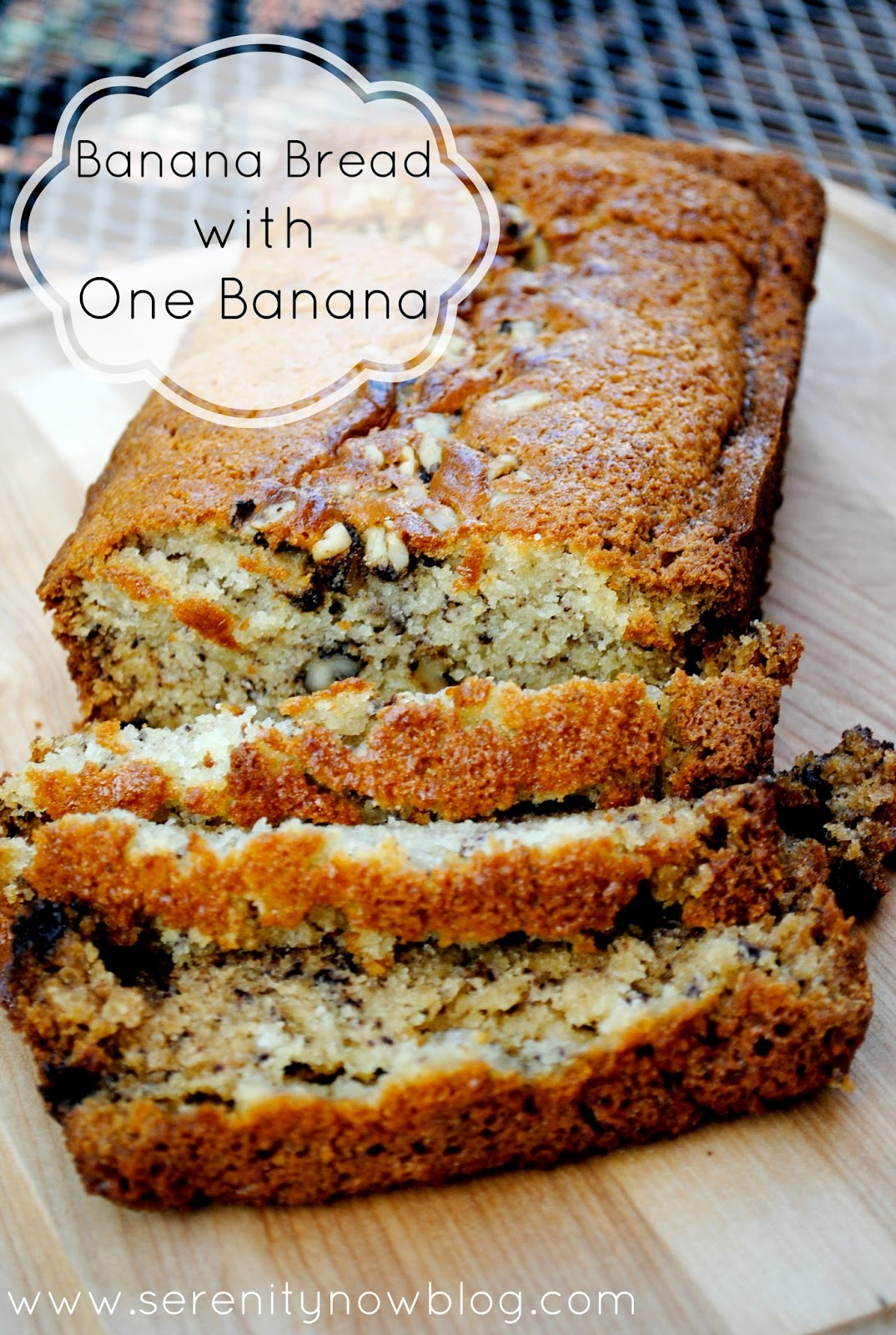 Serenity Now Banana Bread Recipe With One Banana