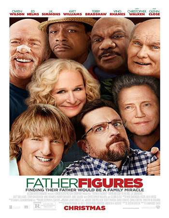 Poster Of Hollywood Film Watch Online Father Figures 2017 Full Movie Download Free Watch Online 300MB