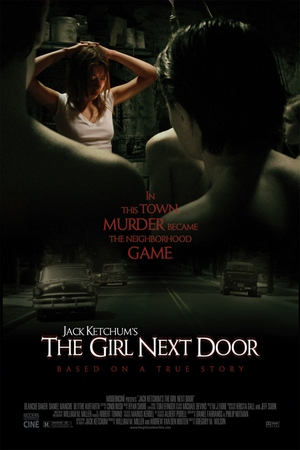 TOP 15 HORROR MOVIES INSPIRED BY REAL PEOPLE 8. The Girl Next Door (2007)