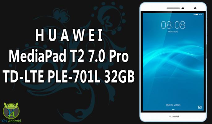 Huawei MediaPad T2 7.0 Pro TD-LTE PLE-701L 32GB Full Specs Datasheet