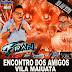 CD AO VIVO DJ FRAN CONSIDERADO - ENCONTRO DOS AMIGOS VILA MAIUATA 2019