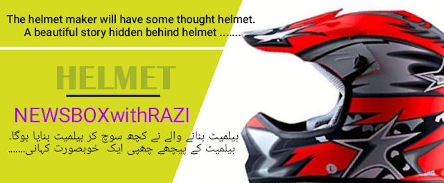 Helmet and change your life