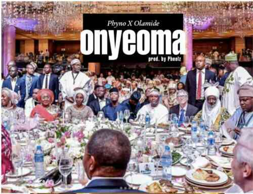 DOWNLOAD MUSIC: Phyno x Olamide – Onyeoma (Prod. Pheelz)