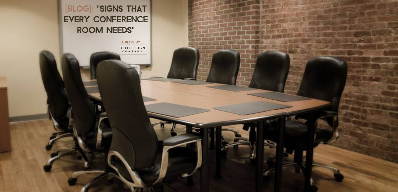 Signs That Every Conference Room Needs Office Sign Company Blog - Conference table signs