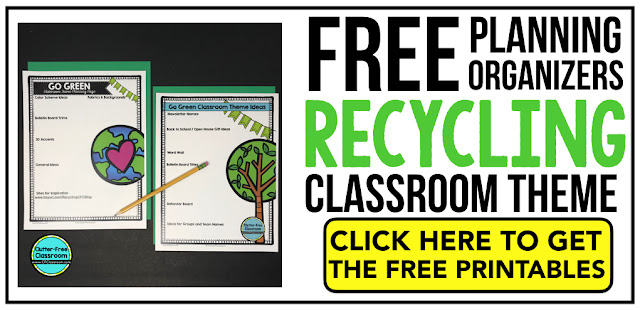 RECYCLING Theme Classroom: If you're an elementary teacher who is thinking about a ENVIRONMENTAL, EARTH, NATURE or RECYLING theme then this classroom decor blog post is for you. It'll make decorating for back to school fun and easy. It's full of photos, tips, ideas, and free printables to plan and organize how you will set up your classroom and decorate your bulletin boards for the first day of school and beyond.