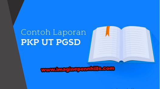 Contoh Laporan Pkp Ut S1 Pgsd Blog Soal Terbaru