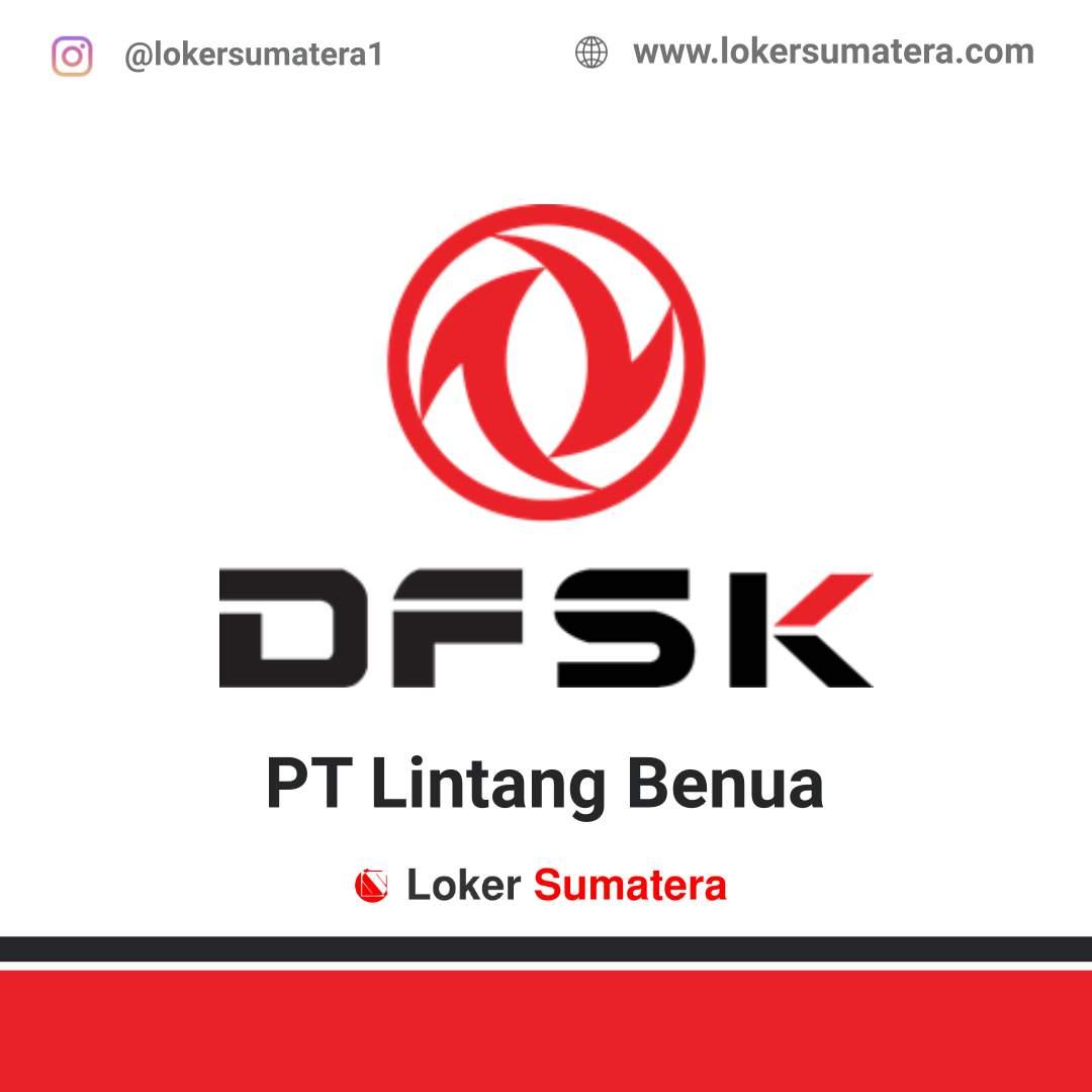 Lowongan Kerja Padang: PT Lintang Benua (DFSK Padang) Juni 2020