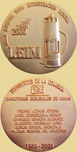 Medalla de 15 Aniversario de la Linea Especial de Investigación Minera, LEIM, 2000