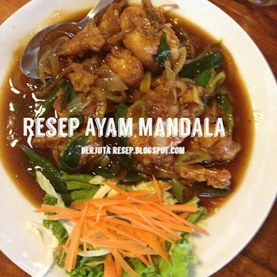 Resep ayam Mandala