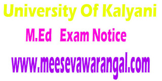 University Of Kalyani M.Ed  II Year 2016 Exam Notice