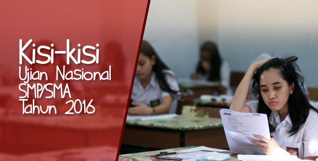 Kisi-Kisi Ujian Nasional 2016