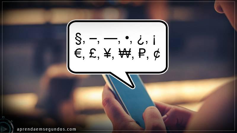 caracteres especiais ocultos smartphones