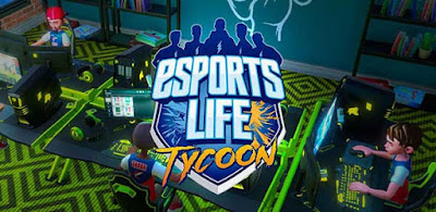 Esports Life Tycoon APK + OBB Download Offline