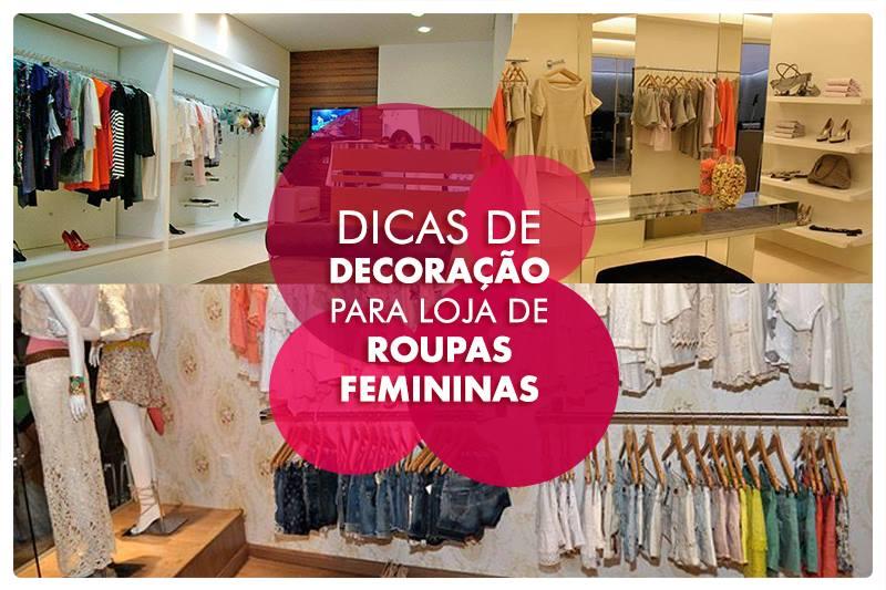f31abe984be1b Decoração De Loja De Roupas Pequena - Decorar lojas de roupas 4 passos e 20  idéias