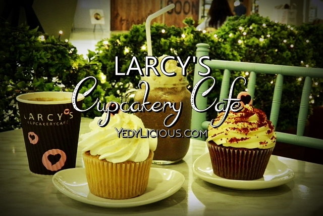 Larcy's Cupcake Cafe at Estancia Mall Capitol Commons Pasig City
