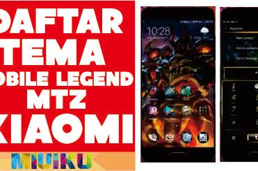 Daftar Tema Mobile Legend MTZ Xiaomi Terbaru dan Terkeren