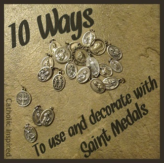 10 Ways to Use and Decorate with Saint Medals - Catholic Inspired