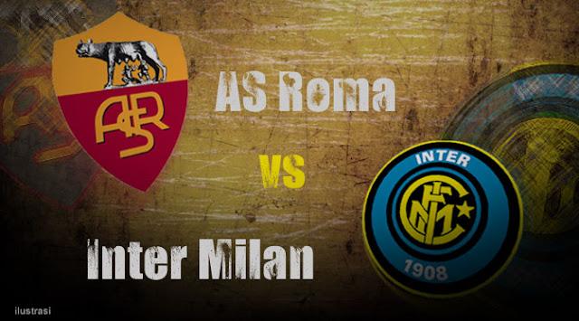 Live Streaming Roma vs Inter  20 Maret 2016