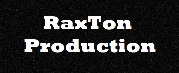 created by RaxTon Production