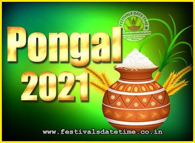 2021 Pongal Festival Date & Time, 2021 Thai Pongal Calendar