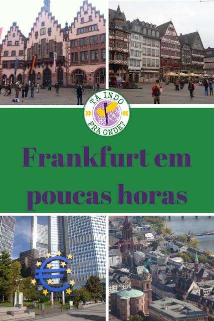 O básico de Frankfurt para quem tem poucos horas