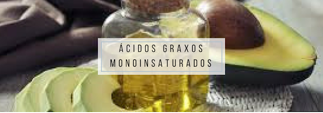 Ácidos Graxos Monoinsaturados: são bem conhecidos por serem saudáveis, com muitos estudos apoiando este fato e os benefícios à saúde