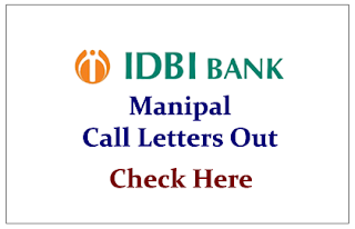 IDBI Manipal Call Letters Out- Download Here: