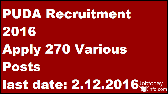 PUDA Recruitment 2016 Apply 270 Various Posts