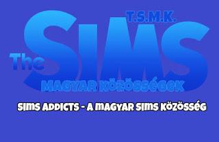 The Sims Magyar Kozossegek: Sims Addicts - A magyar Sims kozosseg