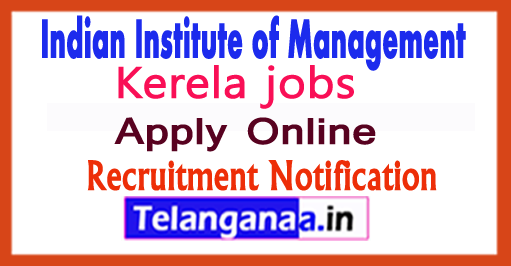 IIM Kozhikode Recruitment Notification 2017 Apply