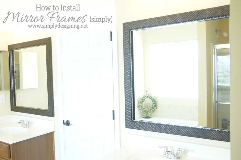 How to Install Bathroom Mirror Frames in about 10 minutes! | #diy #homeimprovement #homedecor #bathroom #bathroomremodel #remodel