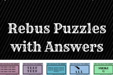 This Page contains the Rebus Puzzles in which your challenge is to find the hidden meaning in the puzzle image.