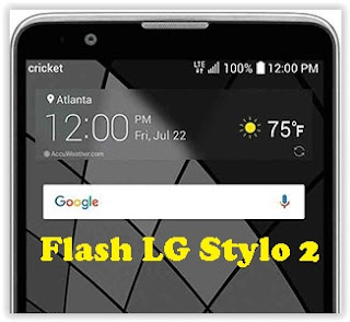 How To Flash Stock ROM LG STYLO 2 With LG UP  - Tech's Guide